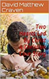 img - for A Love Led By Christ A Christian Love Story book / textbook / text book