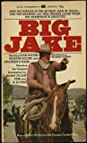 img - for Big Jake (John Wayne movie photo cover) (64-676) book / textbook / text book