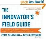 The Innovator's Field Guide: Market T...