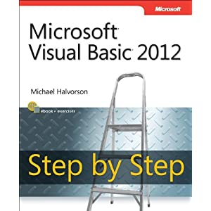 Microsoft Visual Basic 2012 Step By Step (Step By Step (Microsoft))