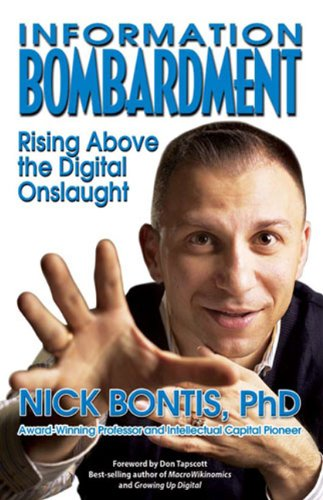 Information Bombardment: Rising Above the Digital Onslaught PDF