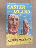 img - for Easter Island: a stone-age civilization of the Pacific book / textbook / text book