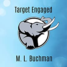 Target Engaged: Delta Force Series #1 (       UNABRIDGED) by M. L. Buchman Narrated by Roger Wayne
