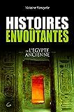 Histoires envo�tantes de l'Egypte Ancienne