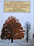 The Guide to Trees of Canada and North America (0886653223) by Alan Mitchell