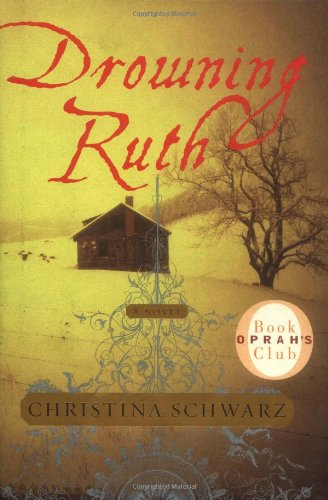 Drowning Ruth: A Novel (Oprah'S Book Club) front-568357