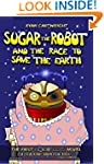 Sugar the Robot and the race to save...
