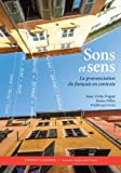 img - for Sons et sens: La prononciation du fran ais en contexte book / textbook / text book
