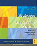 Strategies for Successful Writing: A Rhetoric, Research Guide and Reader (8th Edition) (0132320304) by James A. Reinking