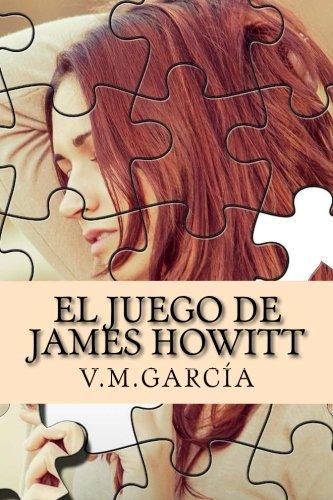 El Juego de James Howitt: Volume 1