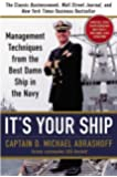 It's Your Ship: Management Techniques from the Best Damn Ship in the Navy, Special 10th Anniversary Edition - Revised and Updated by Abrashoff, Captain D. Michael 10th (tenth) Anniversary edi Edition (2012)
