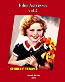 Film Actresses vol.2: Shirley Temple