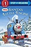 Santa's Little Engine  (Thomas & Friends) (Step into Reading)