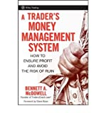 img - for [(A Trader's Money Management System: How to Ensure Profit and Avoid the Risk of Ruin )] [Author: Bennett A. McDowell] [Jul-2008] book / textbook / text book