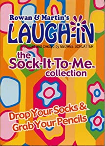 Rowan & Martin's Laugh-in, The Sock It To Me Collection: Drop Your Socks & Grab Your Pencils