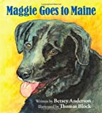 img - for Maggie Goes to Maine book / textbook / text book