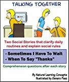 Social Story - Sometimes I Have to Wait and When to Say Thanks (Talking Together Social Stories)