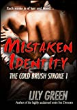 Mistaken Identity (The Cold ... - Lily Green