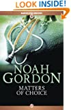 Matters of Choice (The Cole Trilogy Book 3)