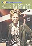 img - for Amelia Earhart: A Life in Flight book / textbook / text book