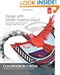 Design with Adobe Creative Cloud Clas...