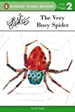 Eric Carle The Very Busy Spider (Penguin Young Readers: Level 2)