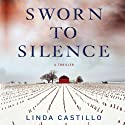 Sworn to Silence: A Thriller