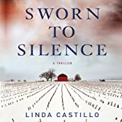 Sworn to Silence: A Thriller | Linda Castillo