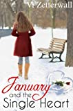 January and the Single Heart