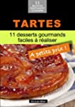 Tartes: 11 desserts gourmands faciles...