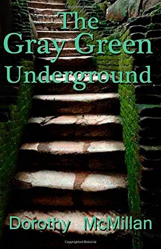 The Gray Green Underground