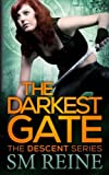 The Darkest Gate: The Descent Series (Volume 2)
