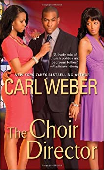 01 The Choir Director - Carl Weber