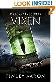 Vixen (Dragon Eye Book 4)