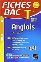 Fiches bac Anglais Tle (LV1 & LV2): fiches de révision - Terminale toutes séries