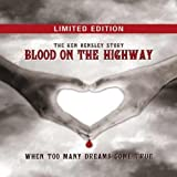 Blood On The Highway (Fan Box) by Ken Hensley