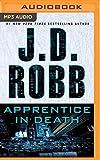 Apprentice in Death (In Death Series)
