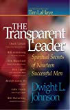 img - for The Transparent Leader: Spiritual Secrets of Nineteen Successful Men book / textbook / text book