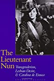 img - for The Lieutenant Nun: Transgenderism, Lesbian Desire, and Catalina de Erauso book / textbook / text book