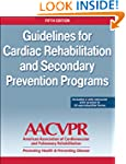 Guidelines for Cardia Rehabilitation...