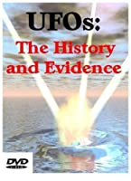 UFOs: The History and Evidence