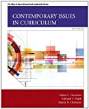 img - for Contemporary Issues in Curriculum (6th Edition) (Allyn & Bacon Educational Leadership) 6th edition by Ornstein, Allan C., Pajak, Edward G., Ornstein, Stacey B. (2014) Paperback book / textbook / text book