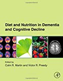 img - for Diet and Nutrition in Dementia and Cognitive Decline book / textbook / text book
