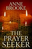 The Prayer Seeker (English Edition)