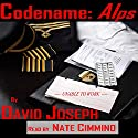 Codename: Alps: A Novelette Audiobook by David Joseph Narrated by Nate Cimmino