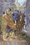 Freedom for Ministry (0802806228) by Richard John Neuhaus