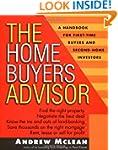The Home Buyer's Advisor: A Handbook...