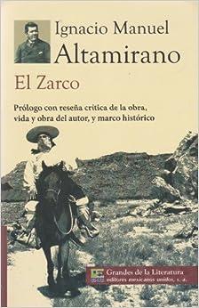 El Zarco. Prologo con resena critica de la obra, vida y obra del autor