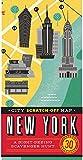 Christina Henry de Tessan City Scratch-Off Map: New York: A Sight-Seeing Scavenger Hunt