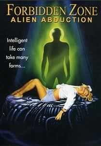 Forbidden Zone: Alien Abduction [Import]